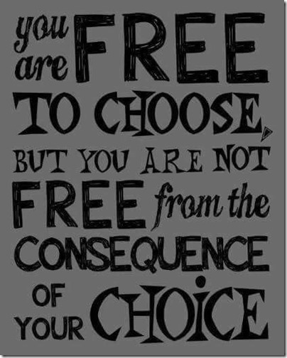 choose and consequences
